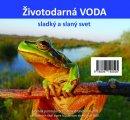CD-Životodárna voda-sladký a slaný svet