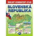 Slovenská republika - Školský geografický atlas